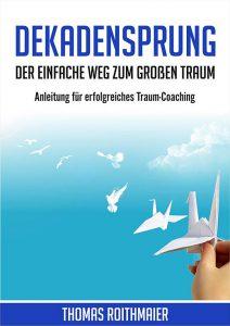 Dekadensprung-Thomas-Roithmaier-E-Book
